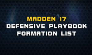 madden 17 defensive formation list 300x180 Madden Tips | Madden | Football Plays | Football Strategies